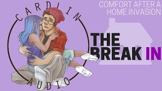 ASMR Voice: The Break in [M4F] [Comfort for surviving a home invasion]
