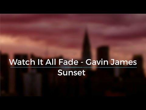 Watch It All Fade - Gavin James (Legendado/Tradução)