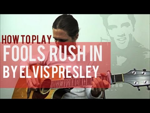 Fools Rush In by Elvis Presley | Guitar Lesson