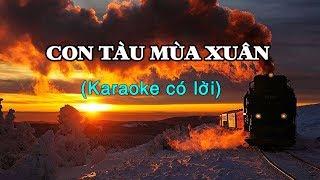 CON TÀU MÙA XUÂN Karaoke (có lời)