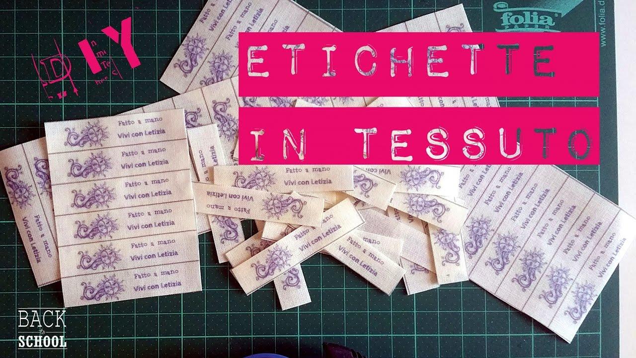 Preferenza ETICHETTE tessuto stoffa FAI-DA-TE - tutorial italiano SUB ITA  BA87