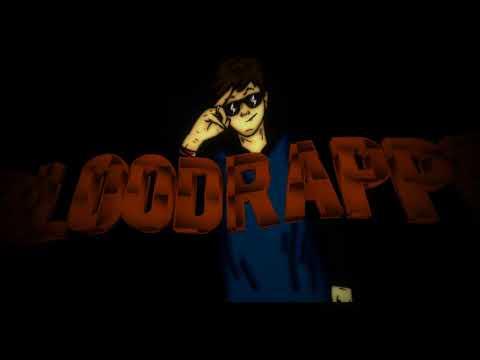 BLoodRappeR intro