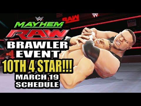 WWE Mayhem - 10th 4 Star Superstar!!! Raw Brawler Event, March 19th Schedule Brawler Week