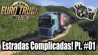 Euro Truck 2 - Estradas complicadas! G27 [Parte 01]