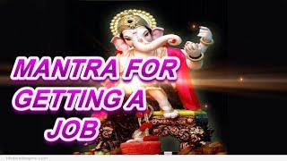 Ganpati Mantra For A Desired Job