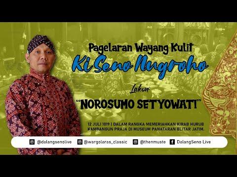 #LiveStreaming KI SENO NUGROHO - NOROSUMO SETYOWATI