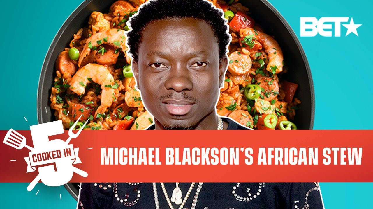 Michael Blackson Taps Into His Liberian Roots With This West African Stew Recipe   Cooked In 5