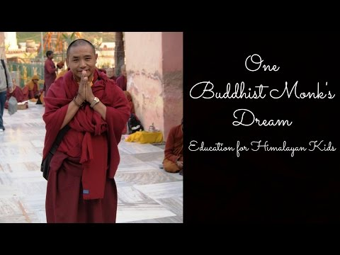 One Buddhist Monk's Dream: Education for Himalayan Kids