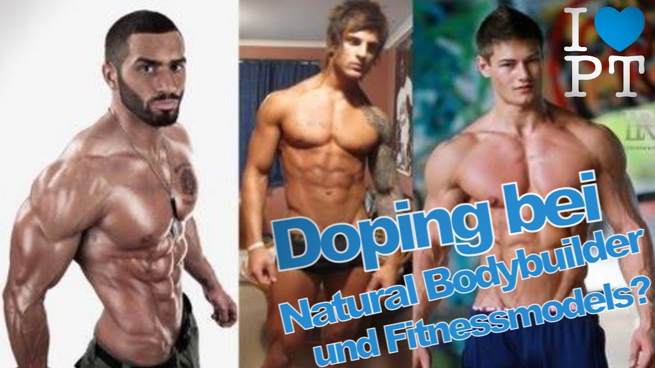 Doping bei Natural Bodybuildern und Fitnessmodels?! - YouTube