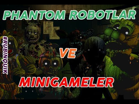 Türkçe - Five Nights at Freddy's 3 Phantom Robotlar ve Minigames'ler ! - #RubinQuik thumbnail