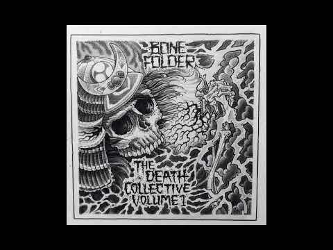 Bone Folder - The Death Collective Volume 1 [2017]