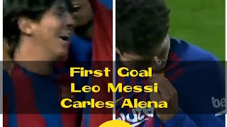 Messi's 1st Goal Was Assisted By Great Ronaldinho And So Messi Assisted To Carles Alena's 1st Goal
