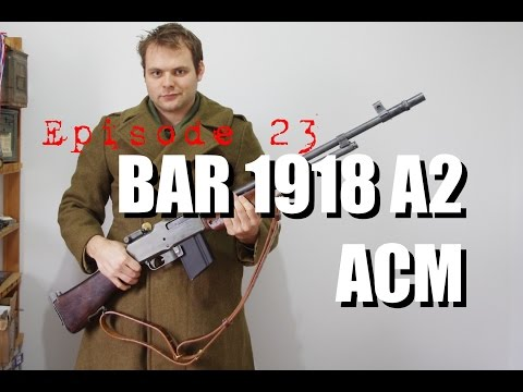 BAR 1918 A2 ACM video review