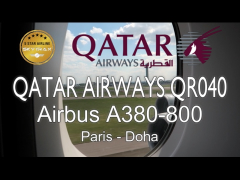 Qatar Airways Airbus A380-800 Economy Class QR40 Paris - Doha