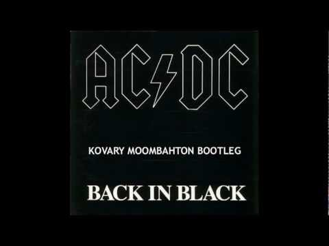 AC/DC - Back In Black [Kovary Moombahton Bootleg]