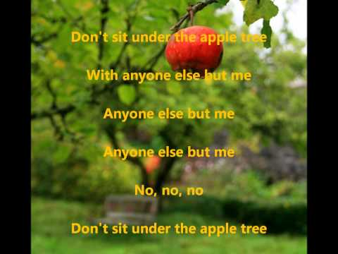 Don't Sit Under the Apple Tree by Anastasia_R (with lyrics)