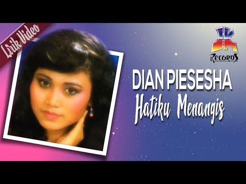 Dian Piesesha - Hatiku Menangis (Video Lirik)
