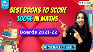 CBSE Class 10 : Best Books to score 100% in Maths   Boards 2021-22   Arshdeep Kaur