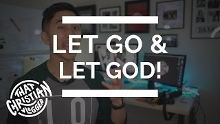 How to Let Go and Let God   How to Hold onto God