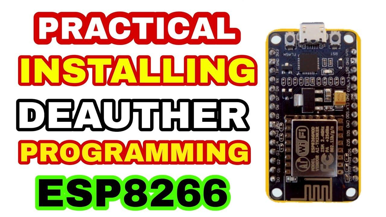 Installing Deauther Script || Programming ESP8266 || DEAUTHER PROGRAMMING |  Wifi Jammer Hacker Cheap