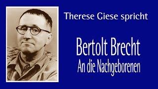 """Bert Brecht """"An die Nachgeborenen"""" II"""