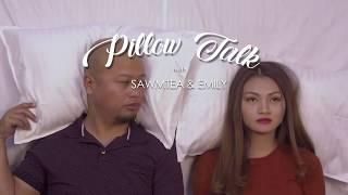 PILLOW TALK | EMILY & SAWMTEA | SEKIBUHCHHUAK 25