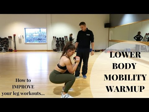 Lower Body Mobility Warmup  How to IMPROVE Your Training
