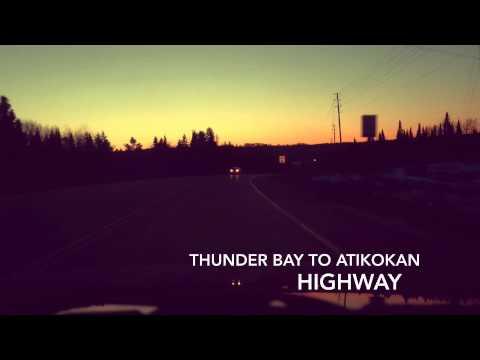 From Thunder Bay To Atikokan