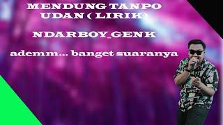 Ndarboy Genk Mendung Tanpo Udan Versi Dangdut