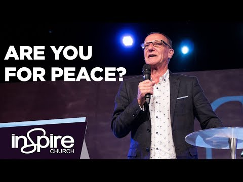 Are You For Peace? | Pastor John McMartin