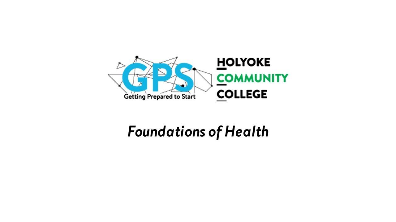 Foundations of Health | Holyoke Community College