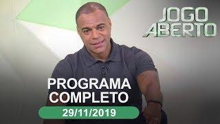 Jogo Aberto - 29/11/2019 - Programa completo