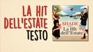 La hit dell'estate (TESTO) - Shade