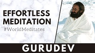 Effortless Meditation with Gurudev