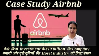 Gambar cover Case Study of Airbnb|| Challenging the hotel Industry || Best to Startup||