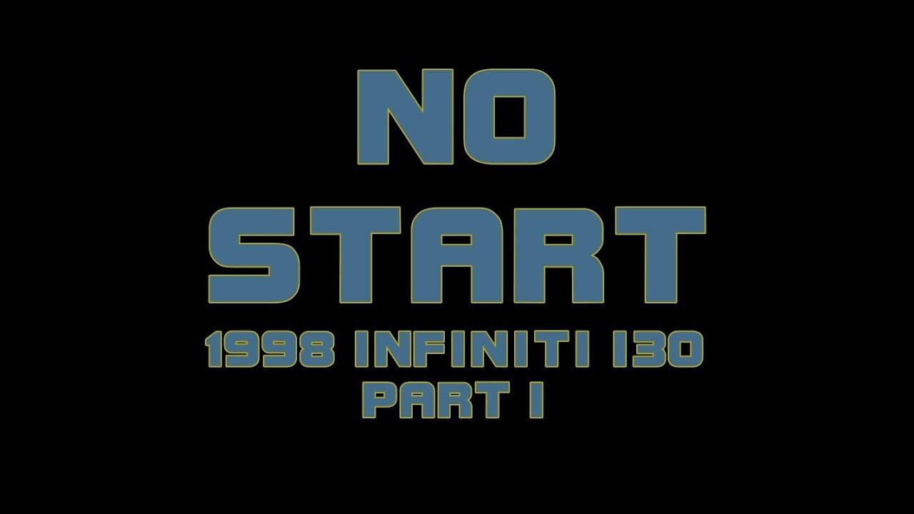 medium resolution of 1998 infiniti i30 no start part 1