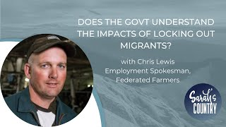 """Does the Government understand the impacts of locking out migrants?"" with Chris Lewis"