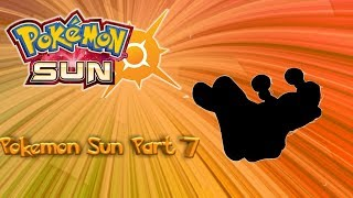 Pokemon sun part 7 hyped for Pokemon ultra sun