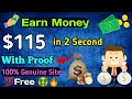 Earn $115 In 2 second 😲With Proof 100% genuine site || Best Earning Site 2019 [Hindi]🔥
