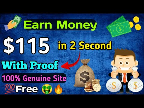 Earn $115 In 2 second 😲With Proof 100% genuine site    Best Earning Site 2019 [Hindi]🔥