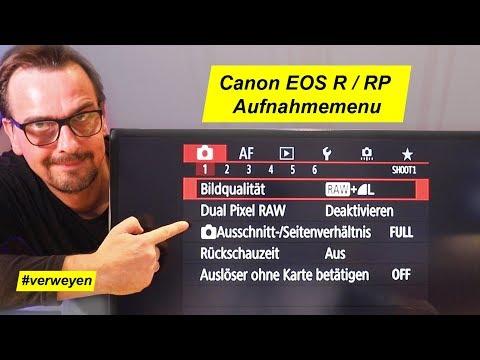 Canon EOS R Schritt Für Schritt - Aufnahmemenu Register 1-6