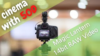 Canon EOS 50D + Magic Lantern …
