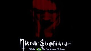 Mister Superstar - Marilyn Manson Tribute