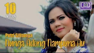 Download PUTRI SILITONGA - NUNGA ADONG NAMPUNA AU [Official Music Video CMD RECORD]