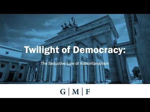 Twilight of Democracy: The Seductive Lure of Authoritarianism – A ...