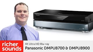 Panasonic DMPUB700 & DMPUB900 - 4K Blu-ray players | Richer Sounds