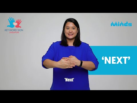 Key Word Sign (Singapore) - Let's Learn Together! #9 - 'Next'