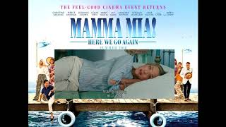 Mamma Mia Here We Go Again - One of Us