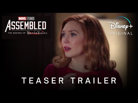 Marvel's ASSEMBLED: The Making Of WandaVision | Teaser Trailer | Disney+