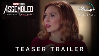 Marvel's ASSEMBLED: The Making Of WandaVision | Teaser Trailer | Disney+